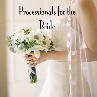Processionals for the Bride